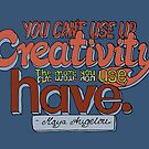 You can't use up creativity... by DubaiDoodles