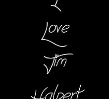 I Love Jim Halpert by Braelove