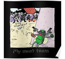 Fly Swat Team Poster