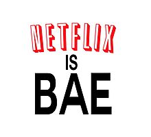 Netflix is bae by hipsterapparel