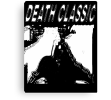 Death Classic (-Death Grips) Canvas Print