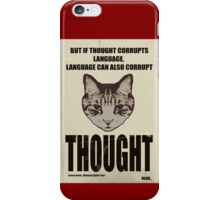 Orwellian Cat On Thoughts iPhone Case/Skin