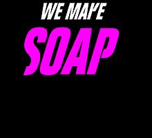 Fight Club - Tonight, We Make Soap by B3RS3RK3R