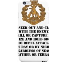Role of the Infantry for light shirts iPhone Case/Skin