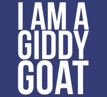 I Am A Giddy Goat by AddictGraphics