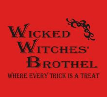 Wicked Witches' Brothel by Justin Kipp