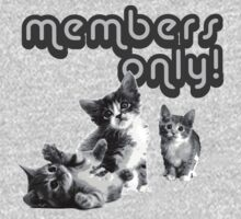 Members only -- black and white kitten club by moonshine and lollipops