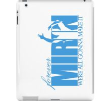 Forever Mirin (version 2 blue) iPad Case/Skin