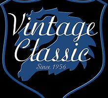 Vintage Classic Since 1956 by creativewannabe