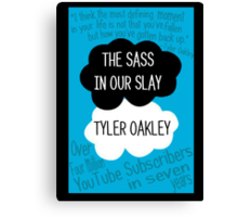The Sass In Our Slay Tyler Oakley Canvas Print