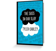 The Sass In Our Slay Tyler Oakley Greeting Card