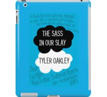 The Sass In Our Slay Tyler Oakley iPad Case/Skin