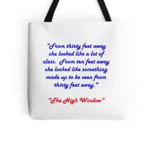 Raymond Chandler quotes #2 Tote Bag