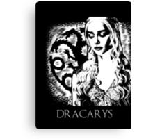 Dracarys- Daenerys Targaryen Canvas Print