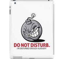 Do not Disturb iPad Case/Skin
