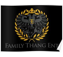 Family Thang Ent Official Logo Poster