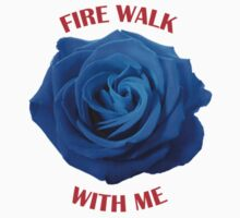 Fire walk with me by princessbedelia