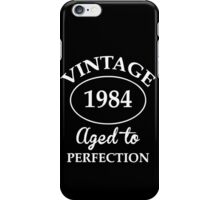vintage 1984 aged to perfection iPhone Case/Skin