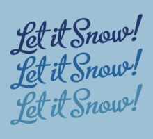 Let It Snow, Let It Snow, Let It Snow! by Carolina Swagger