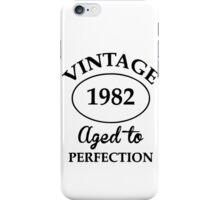 vintage 1982 aged to perfection iPhone Case/Skin