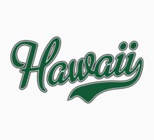 Hawaii Script Green by carolinaswagger