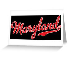 Maryland Script Red Greeting Card