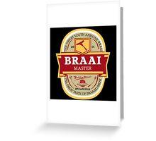 Braai Master - South African thing Greeting Card