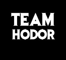 Game of Thrones - Team Hodor. by Wiggamortis