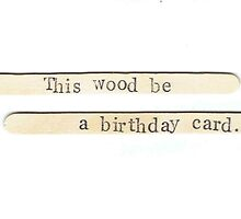 This Wood Be A Birthday Card by bluespecsstudio