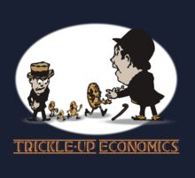 Trickle-up economics by pokingstick