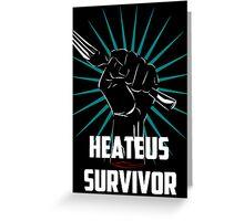 Heateus Survivor Greeting Card
