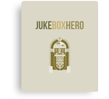 Juke Box Hero Canvas Print