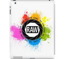 RAW To The Core! iPad Case/Skin