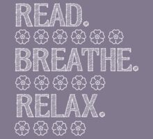 Read, Breathe, Relax by teesbynatalie