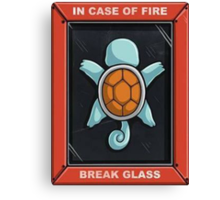 In Case of a Fire Canvas Print