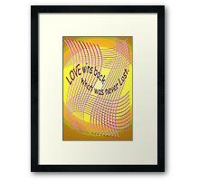 *Love Wins Back* Framed Print