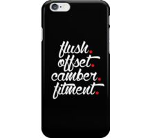 flush offset camber fitment (1) iPhone Case/Skin