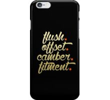 flush offset camber fitment (6) iPhone Case/Skin