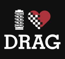 I Love DRAG (2) by PlanDesigner