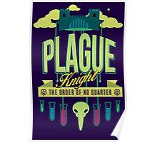 PLAGUE KNIGHT Poster