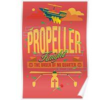 PROPELLER KNIGHT Poster