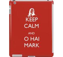 Keep Calm and O Hai Mark iPad Case/Skin