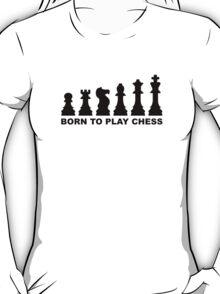 Born to play chess evolution T-Shirt