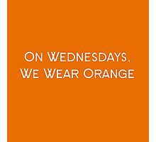 Orange is The New Black meets Mean Girls Photographic Print