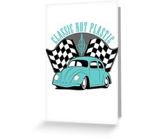 VW Beetle Classic Not Plastic Design in turquoise Greeting Card