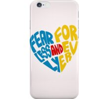 Fearlessly and Forever iPhone Case/Skin