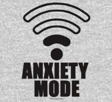 Anxiety mode by NewSignCreation