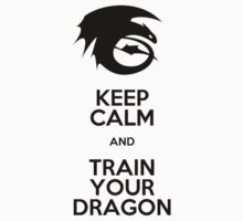 Keep calm and train your dragon Kids Clothes
