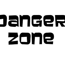 Danger Zone (Archer quote) by leannalikesfilm