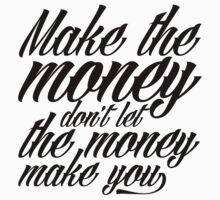 Make the money by Lukish